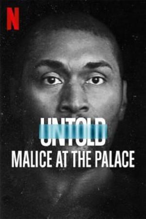 Untold Malice at the Palace (2021) ตะลุมบอนที่เดอะ พาเลซ