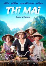 Thi Mai, rumbo a Vietnam (2017) ทีไมย์ สายสัมพันธ์เพื่อวันใหม่