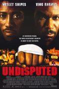 Undisputed (2002) ศึก 2 ใหญ่ ดวลนรกเดือด