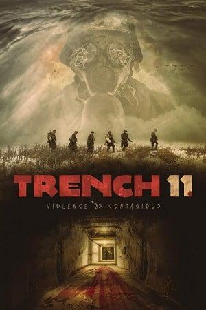 Trench 11 (2017) บังเกอร์ลับซ่อนสยอง