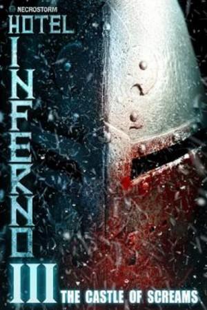 Hotel Inferno 3 The Castle of Screams (2021)