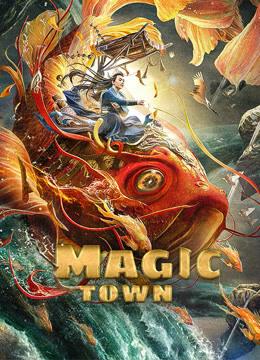 Magic Town (2021) ฉีหลิน เมืองต้องมนตร์